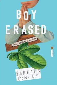 Capa do livro Boy Erased, uma verdade anulada