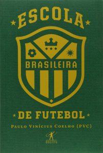 Capa do livro Escola Brasileira de Futebol
