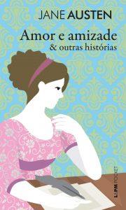 Capa do livro Amor e amizande & outras histórias