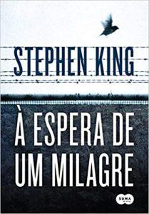 Capa do livro A Espera de um Milagre de Stephen King