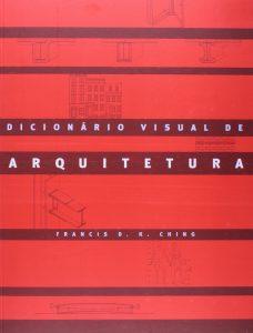 Capa do livro Dicionário visual de arquitetura