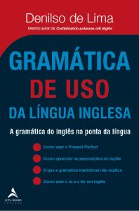 Capa do livro Gramática de uso da Língua Inglesa a Gramática do Inglês na Ponta da Língua