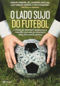 Capa do livro O lado sujo do futebol