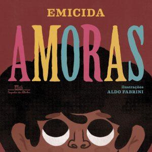 Capa do Livro Amoras, compondo o Ranking dos melhores livros infantis.