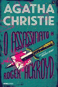 Capa do livro O assassinato de Roger Ackroyd de Agatha Christie