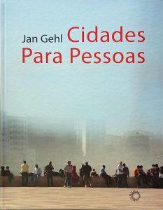 Capa do livro Cidades para pessoas