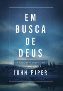 Capa do livro Em busca de Deus a plenitude da alegria cristã