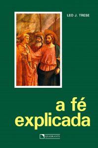 Capa do livro A fé explicada