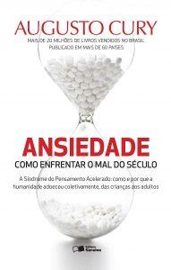 Capa do livro Ansiedade - Como enfrentar o mal do século