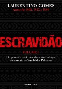 Capa do livro Escravidão do primeiro leilão de cativos em Portugal até a morte de Zumbi dos Palmares