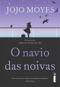 Capa do livro O navio das noivas de Jojo Moyes
