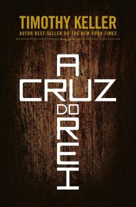 Capa do livro A Cruz do Rei