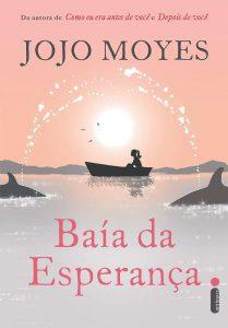 Capa do livro Baía da Esperança de Jojo Moyes