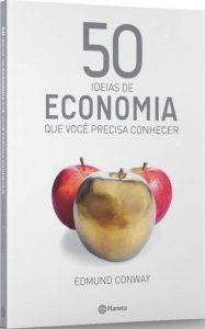 Capa do livro 50 ideias de Economia que Você Precisa Conhecer