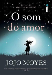 Capa do livro O som do amor de Jojo Moyes