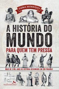 Capa do livro A História do Mundo Para Quem Tem Pressa