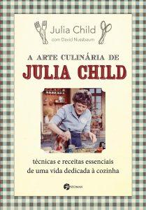 Capa do livro A arte culinária de Julia Child