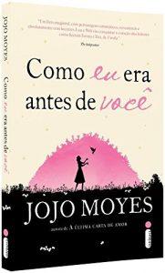 Capa do livro Como eu era antes de você de Jojo Moyes