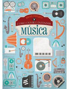 Capa do livro Como ouvir e entender música