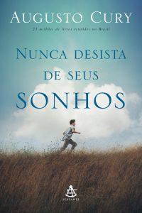 Capa do livro Nunca Desista dos Seus Sonhos