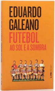 Capa do livro O futebol ao sol e à sombra