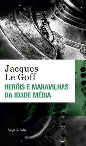 Capa do livro Heróis e maravilhas da Idade Média