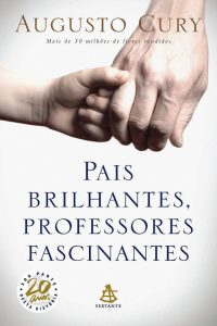 Capa do livro Pais Brilhantes, Professores Fascinantes
