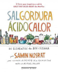 Capa do livro Sal, gordura, ácido, calor os elementos da boa cozinha