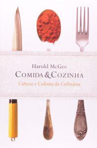 Capa do livro Comida e Cozinha ciência e cultura da culinária