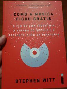Capa do livro Como a música ficou grátis
