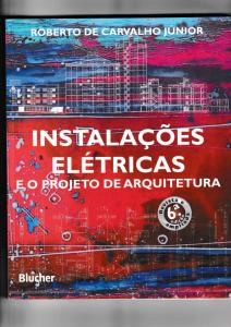 Capa do livro Instalações elétricas e o projeto de arquitetura