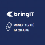 Facilidade BringIT, parcele até 12X sem juros