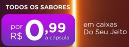 Cápsulas na Dolce Gusto à R$0,99