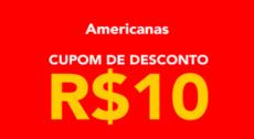 Cupom Americanas 2021, R$10 de desconto