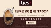 Descontos 3Corações 10% cafés expresso ou filtrados