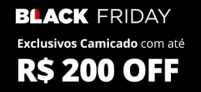 Exclusivos Camicado com até R$200 OFF