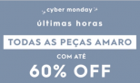 Cyber Monday Amaro com até 60% de Desconto