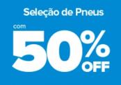 Pneus no Carrefour até 50% OFF