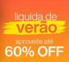 Liquida verão Natura até 60% OFF
