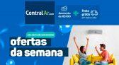 Cupom de Desconto Central Ar: R$100 OFF + Frete Grátis