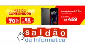 Mês do Consumidor Saldão da Informática com até 70% OFF